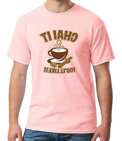 Chai it Adult's T-shirt Tea time party and Cup Tee for Men -