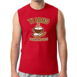 Chai it Men's Sleeveless Tea time party and Cup Muscle Tee -