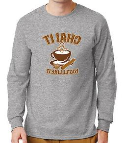 Chai it Mens Long Sleeve Tshirt Tea time party and Cup Tee -