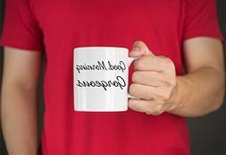 Good Morning Gorgeous Funny Coffee Cup Gift Coffee Mug Tea C